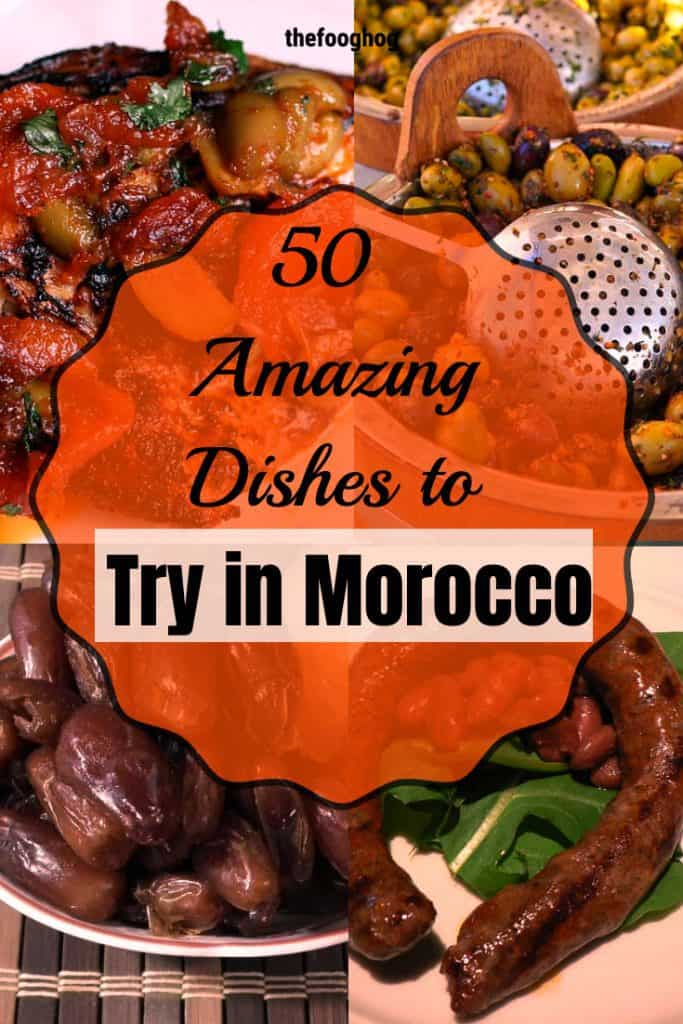 50 Amazing Dishes to Try in Morocco